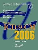 AMA Hospital ICD-9-CM 2006, Amer Medical Assn, 1579476945