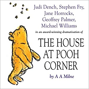 Winnie the Pooh: The House at Pooh Corner (Dramatised) Performance