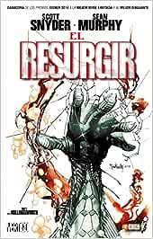 El resurgir (ed. cartoné): Amazon.es: Snyder, Scott, Murphy, Sean ...