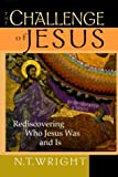 The Challenge of Jesus, N. T. Wright, 0830822003