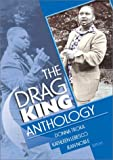 img - for The Drag King Anthology book / textbook / text book