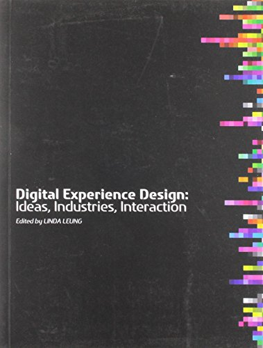 Digital Experience Design: Ideas, Industries, Interaction