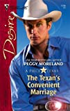 The Texan's Convenient Marriage, Peggy Moreland, 0373767366