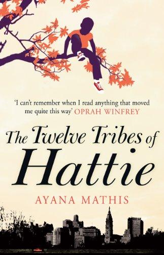 the twelve tribes of hattie oprah s book club 20 digital edition mathis ayana