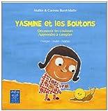 """Afficher """"Yasmine et les boutons. Français- Arabe - Anglais"""""""