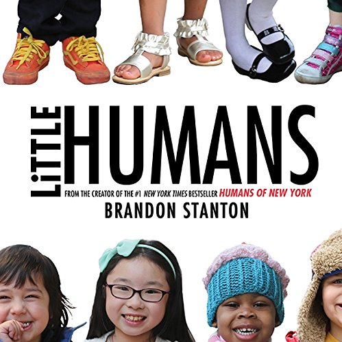 Book cover from Little Humans by Brandon Stanton