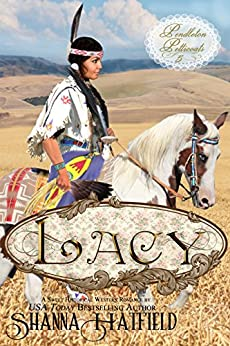 Lacy: (Sweet Historical Western Romance) (Pendleton Petticoats Book 5) by [Hatfield, Shanna]