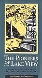 The Pioneers of Lake View, Robert L. Ferguson, 0962193550