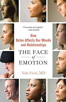 The Face of Emotion: How Botox Affects Our Moods and ...