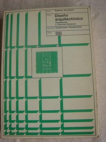 Descargar Libro Introducción Al Diseño Arquitectónico: Arquitectura Y Ciencias Humanas G. Broadbent