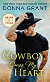 Cowboy, Cross My Heart (Heart of Texas) by  Donna Grant in stock, buy online here