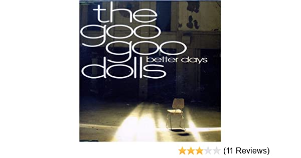 download goo goo dolls better days