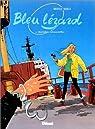 Bleu lézard, tome 1 : Mortelles retrouvailles par Roels