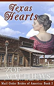 Mail-Order Brides of America:  Texas Hearts (A Clean Western Historical Romance)