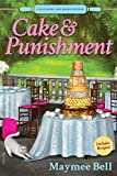 Cake and Punishment: A Southern Cake Baker Mystery