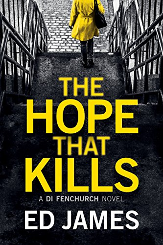 Hope That Kills Fenchurch Novel ebook
