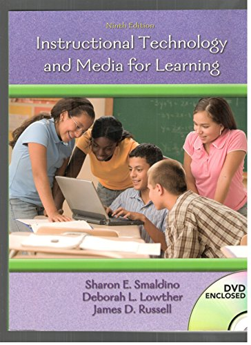 Instructional Technology and Media for Learning (2008 copy- 9th Edition--DVD included ) ISBN# 0132391740