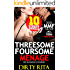 EROTICA: 10 HOT THREESOME FOURSOME ROMANCE TABOO MENAGE GROUP SEX STORIES EBOOK BUNDLE BISEXUAL WITH MM BOX SET (Dirty MMF MMMF DP & FF Erotic For Women): ... Tales, Filthy Desires Women Fiction Series)