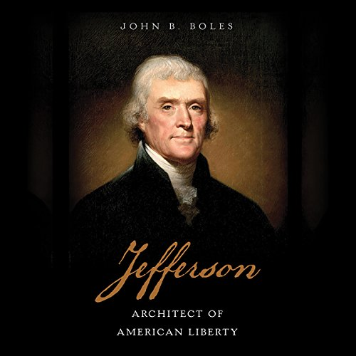Jefferson: Architect of American Liberty by Unknown