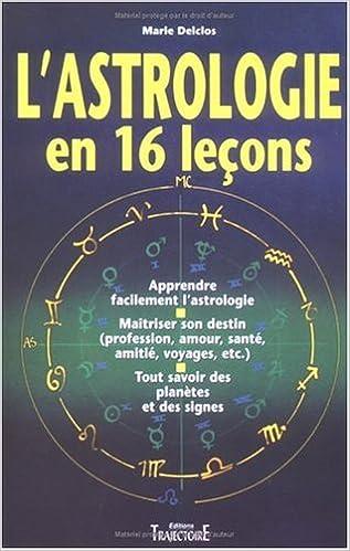 Amazon.fr - L astrologie en 16 leçons - Marie Delclos - Livres 47eb5e8be23
