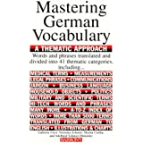 Mastering German Vocabulary: A Thematic Approach (Mastering Vocabulary)