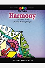 Harmony: 30 Stress Reducing Designs (Mandala Series) Paperback