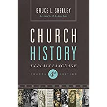 Church History in Plain Language: Fourth Edition