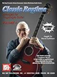 img - for Classic Ragtime, Volume 1 Book/3-cd Set Arranged for Fingerstyle Guitar (Mel Bay Presents Stefan Grossman's Guitar Workshop Audio Series) book / textbook / text book