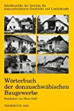 Worterbuch der donauschwabischen Baugewerbe, Hans Gehl, 3515082948