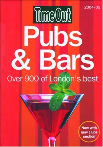 Time Out London Pubs and Bars (Time Out London's Best Bars & Pubs)