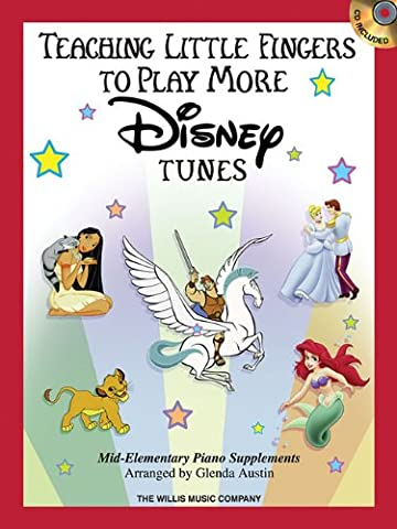 Teaching Little Fingers to Play More Disney Tunes: Mid-Elementary Piano Supplements w/ CD (Tv Tunes For Guitar)