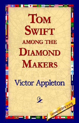 Tom Swift Among the Diamond Makers ebook