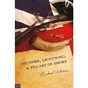 Thunder, Lightning, and Pillars of Smoke Audiobook