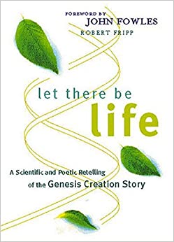 Let There Be Life: A Scientific and Poetic Retelling of the Genesis Creation Story