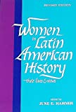 Women in Latin American History, June Edith Hahner, 0879030518