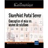 SharePoint Portal Server: Conception et mise en oeuvre de...