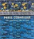 Image de Paris Ceramique: Les Couleurs de la Rue (French Edition)