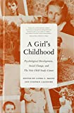img - for A Girl's Childhood: Psychological Development, Social Change, and The Yale Child Study Center book / textbook / text book