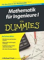 Mathematik für Ingenieure II für Dummies (Fur Dummies) von Fried, J. Michael (2013) Taschenbuch