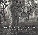 The City in a Garden, Julia Sniderman Bachrach, 1930066023