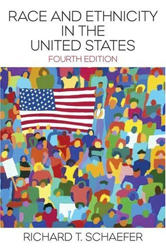Race and Ethnicity in the United States (4th Edition)