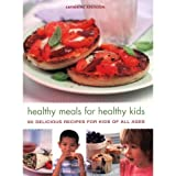 Healthy Meals for Healthy Kids, Catherine Atkinson, 1845379918