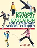 Dynamic Physical Education for Elementary School Children, Robert P. Pangrazi, 0805379088
