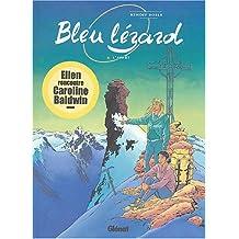 BLEU LÉZARD T06 L'APPÂT