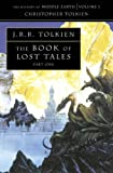 The Book of Lost Tales 1 (The History of Middle-earth, Book 1): Pt. 1
