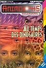 Animorphs - Mégamorphs, Tome 2 : Au temps des dinosaures par Applegate