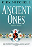 The Ancient Ones, Kirk Mitchell, 0553109146