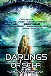 Darlings of Sci-Fi: Young Adult Romance Anthology