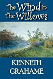 The Wind in the Willows, Kenneth Grahame, 1934648094