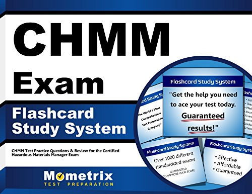 CHMM Exam Flashcard Study System: CHMM Test Practice Questions & Review for the Certified Hazardous Materials Manager Exam (Cards)